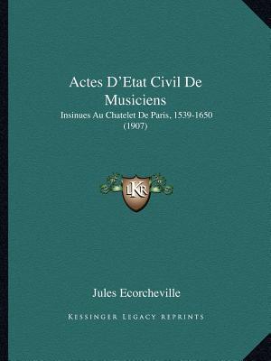 Actes D'Etat Civil de Musiciens