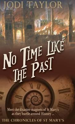No Time Like the Pas...