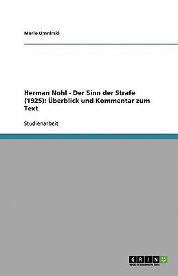 Herman Nohl - Der Sinn der Strafe (1925)