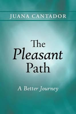 The Pleasant Path