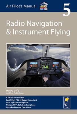 Air Pilot's Manual - Radio Navigation and Instrument Flying