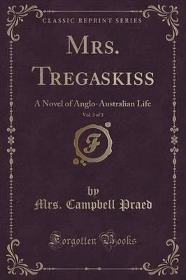 Mrs. Tregaskiss, Vol...