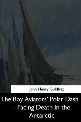 The Boy Aviators' Polar Dash