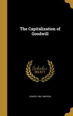 CAPITALIZATION OF GOODWILL