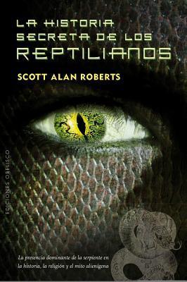 La Historia secreta de los reptilianos / The Secret History of the Reptilians