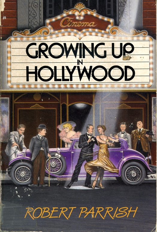 Growing Up in Hollywood