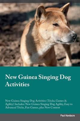 New Guinea Singing Dog Activities New Guinea Singing Dog Activities (Tricks, Games & Agility) Includes