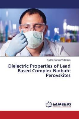 Dielectric Properties of Lead Based Complex Niobate Perovskites