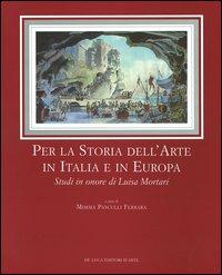 Per la storia dell'arte in Italia e in Europa