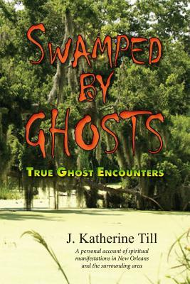 Swamped by Ghosts