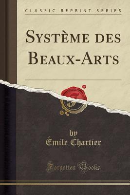 Système des Beaux-Arts (Classic Reprint)