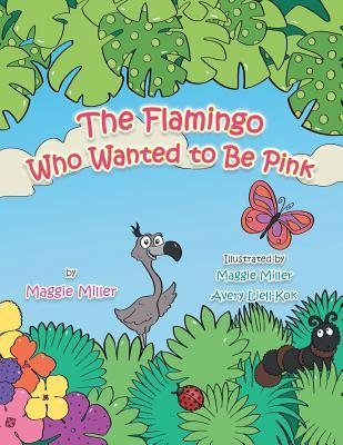 The Flamingo Who Wanted to Be Pink