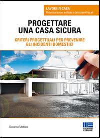 Progettare una casa sicura