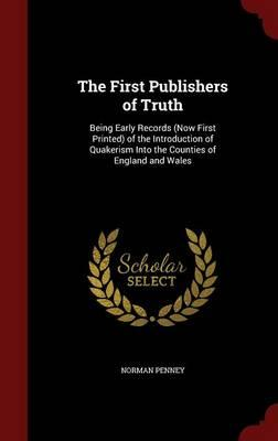 The First Publishers of Truth