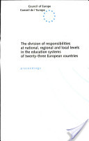 The Division of Responsibilities at National, Regional and Local Levels in the Education Systems of Twenty-three European Countries