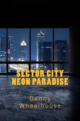Sector City Neon Paradise