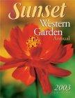 Sunset Western Garden Annual 2003