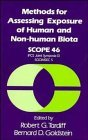 Methods for Assessing Exposure of Human and Non-Human Biota