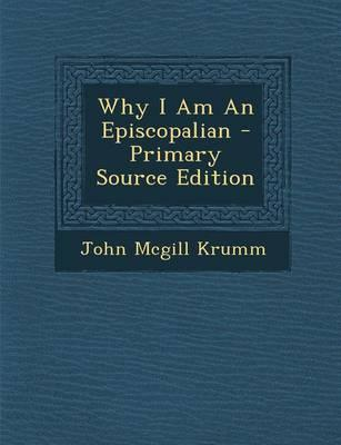 Why I Am an Episcopa...