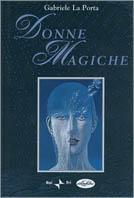 Donne magiche