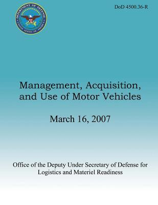 Management, Acquisition, and Use of Motor Vehicles
