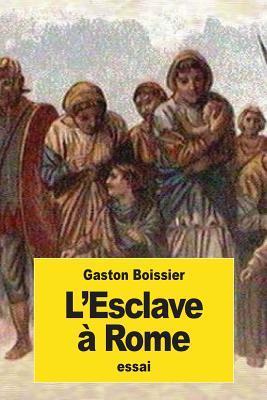 L'esclave À Rome