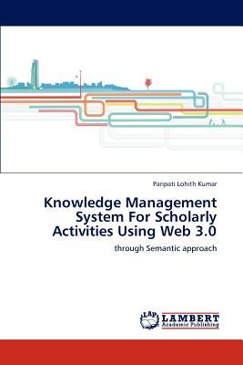 Knowledge Management System For Scholarly Activities Using Web 3.0
