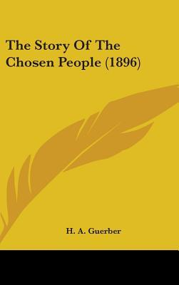 The Story of the Chosen People (1896)