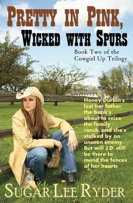 Pretty in Pink, Wicked in Spurs