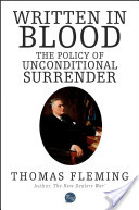 Written In Blood: The Policy Of Unconditional Surrender