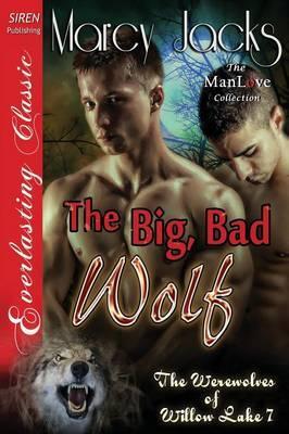The Big, Bad Wolf