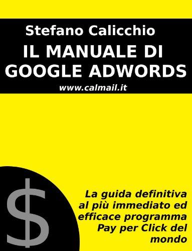 Il manuale di Google Adwords