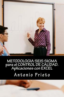 Metodologia sies sigma para el control de calidad