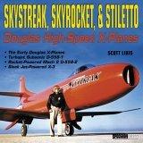 Skystreak, Skyrocket, & Stiletto