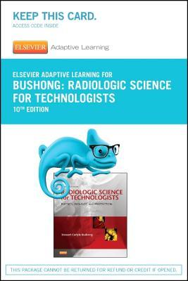 Elsevier Adaptive Learning for Radiologic Science for Technologists (Access Card), 10e