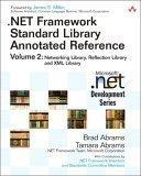 .NET Framework Standard Library Annotated Reference, Volume 2
