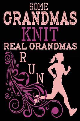 Some Grandmas Knit R...