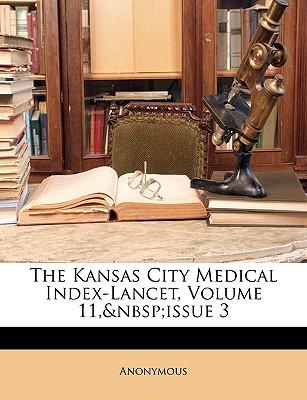 Kansas City Medical Index-Lancet, Volume 11, Issue 3
