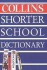 Collins Shorter School Dictionary