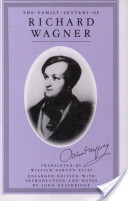 The Family Letters of Richard Wagner