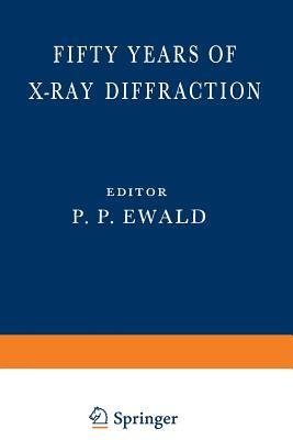 Fifty Years of X-Ray Diffraction