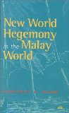 New world hegemony in the Malay world