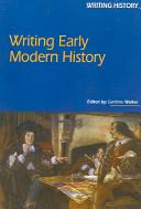 Writing Early Modern History