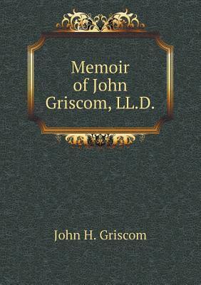 Memoir of John Griscom, LL.D
