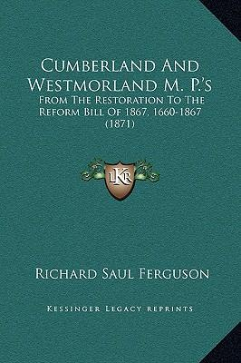 Cumberland and Westmorland M. P.'s