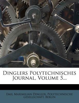 Polytechnisches Journal, Funfter Band