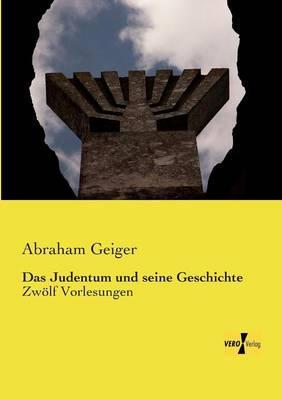 Das Judentum und seine Geschichte
