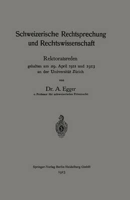 Schweizerische Rechtsprechung Und Rechtswissenschaft