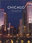 CHICAGO A Photographic Celebration