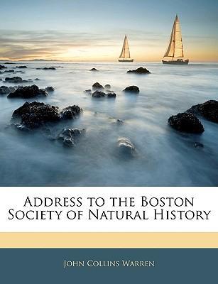 Address to the Boston Society of Natural History